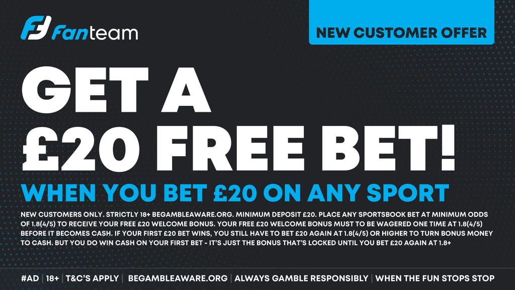 fanteam get 20 free bet offer